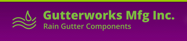 Gutterworks Mfg, Inc.